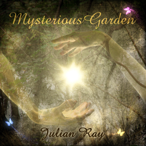 Mysterious Garden by Julian Ray